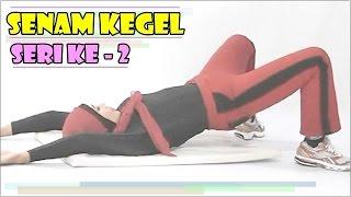 SENAM KEGEL » Video Senam Kegel Wanita Seri 2 ♥ MeNCEnGKeRaM Makin KUAT...!
