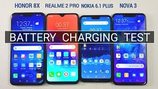 Honor 8X vs Realme 2 Pro vs Nokia 6.1 Plus vs Huawei Nova 3 Battery Charging Test | TechTag