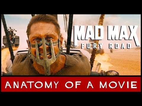 Mad Max: Fury Road Review (Tom Hardy) | Anatomy of a Movie