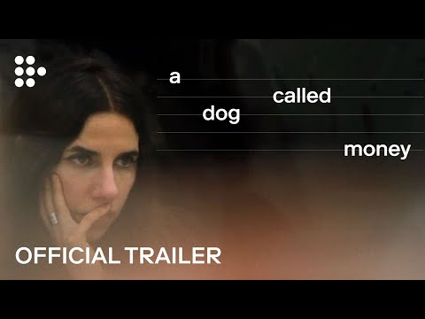 Video trailer för A DOG CALLED MONEY | Official UK Trailer #1 | In Cinemas & On MUBI 8 Nov