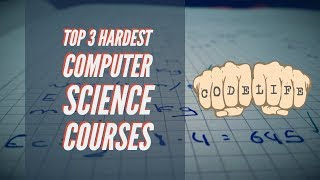 Top 3 Hardest Computer Science Classes I took as a Computer Science Undergrad