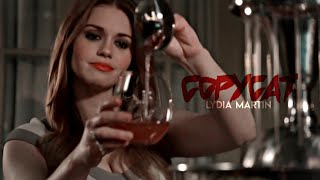 Lydia Martin | Copycat