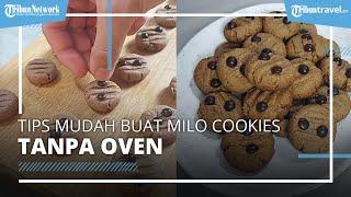 Tips Mudahnya Membuat Milo Cookies Tanpa Oven, Persiapan Kue Lebaran