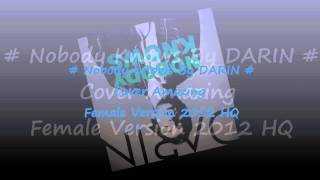 Darin - Nobody Knows (Cover Version ♀)