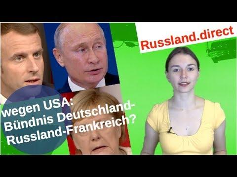 Wegen USA: Bündnis Deutschland-Russland-Frankreich? [Video]