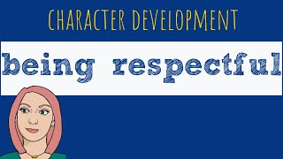 Being Respectful | Behavior Management – Jessica Diaz