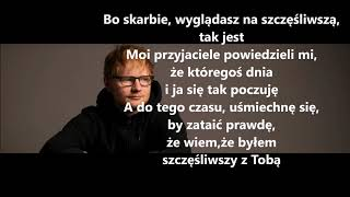 Ed Sheeran Happier TŁUMACZENIE PL
