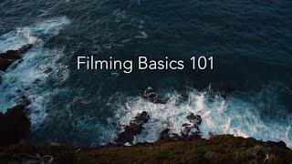 Filming Basics 101