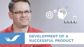 How Simplexity Product Development Can Bring Your Product to Market