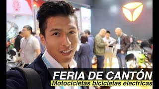 Feria de Canton| Lo ultimo en Motocicletas, bicicletas, electricas, motorizados, transporte