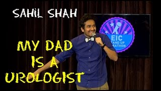 EIC Sahil Shah  My Dad Is A Urologist