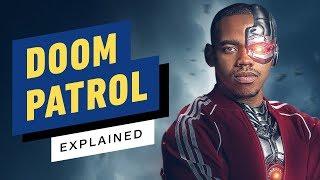 DC's Doom Patrol Explained
