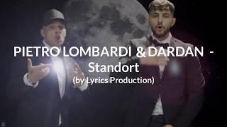 PIETRO LOMBARDI & DARDAN   Standort (lyrics)