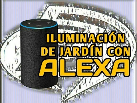 ILUMINACIÓN EXTERIOR DE JARDÍN CON ALEXA