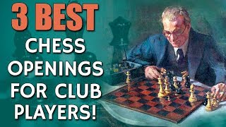3 Best Chess Openings For Club Players 👍 With GM Damian Lemos!