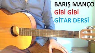Barış Manço - Gibi Gibi (Gitar Dersi)