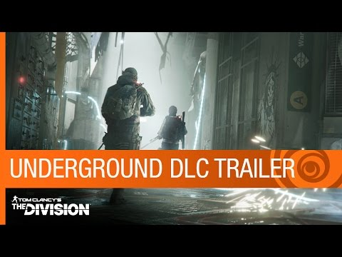 Tom Clancy's The Division Trailer: Underground DLC Gameplay - Expansion 1 - E3 2016 [US] thumbnail
