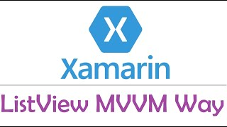 Xamarin Forms : Add, Remove and Edit Items from ListView MVVM way - EP09