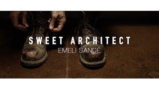 Sweet Architect   Emeli Sandé