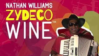 NATHAN WILLIAMS ZYDECO WINE