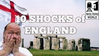 Visit England - 10 SHOCKS Of Visiting England