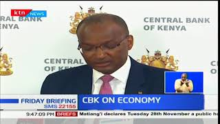 CBK governor, Patrick Njoroge says Kenyan economy has remained resilient