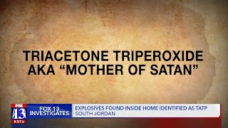Explosives found in South Jordan home identified as 'Mother of Satan'