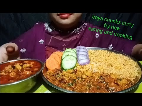Eating Soya chunks with fry rice indian curry (soya chunks recipes cooking and eating) Asma foodie