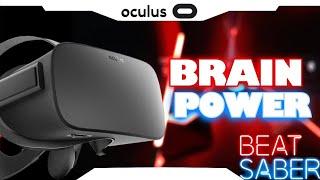 BEAT SABER► Brain Power • EXPERT • Oculus Rift