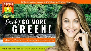 How to Live More Eco Friendly - Living an Eco Friendly Lifestyle   Marci Zaroff