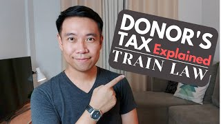 Donor's Tax in the Philippines | TRAIN Law Update
