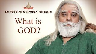 What is God - Shri Dnyanraj Manik Prabhu Maharaj   - YouTube