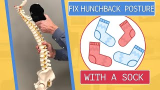 Fix Hunchback Posture With A Sock (5Min/Day)