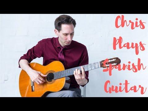 Chris Plays Spanish Guitar Video