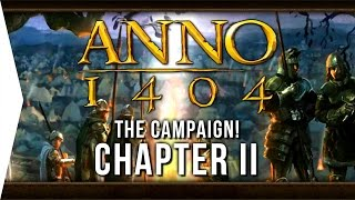 Anno 1404 ► Mission 2: In the Sign of the Cross! - [Campaign Gameplay]