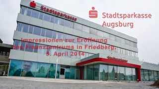 preview picture of video 'Eröffnung Finanzzentrum Friedberg'