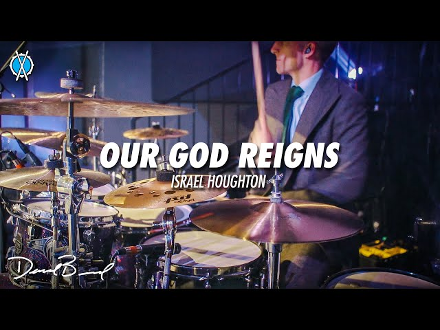 Our God Reigns Drum Cover // Israel Houghton // Daniel Bernard