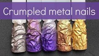How To: Crumpled Multicolour Metal Nails | Easy Gel Nail Design Tutorial