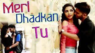 Meri Dhadkan Tu || Saans Mai Tu || Love Song - YouTube