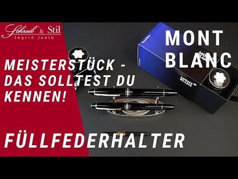 Montblanc Füllfederhalter - Meisterstück Classique und LeGrand im Vergleich