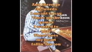 Alan Jackson -There Goes lyrics