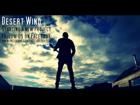 Desert Wind - Desert Wind - PROMO [HQ]