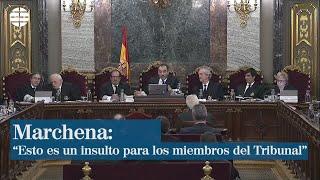 """Marchena: """"Esto Es Un Insulto Para Los Miembros Del Tribunal"""""""