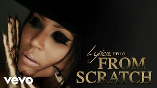 Lyrica Anderson - From Scratch (Audio)