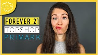 """Is It The End Of """"Fast Fashion""""? Topshop & Forever 21 Are Bankrupt ǀ  Justine Leconte"""