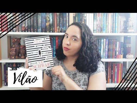 Vilão, V. E. Schwab   Semana de Vídeo Todo Dia #2   Um Livro e Só