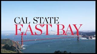 Why Choose CSUEB? San Francisco Bay Area Location