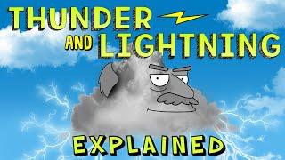 Thunder and Lightning Explained!