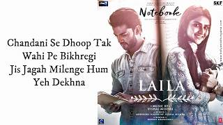 Laila (LYRICS) | Notebook | Zaheer Iqbal   - YouTube