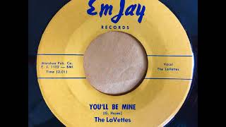 "The LaVettes ""You'll Be Mine"" on Em Jay 45 RPM Record"
